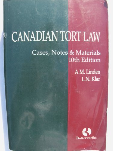 Canadian Tort Law: Cases, Notes and Materials: Allen M. Linden,