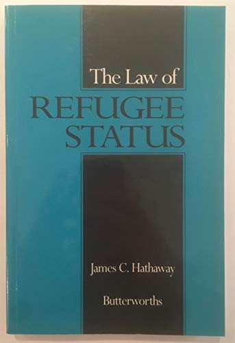 9780409914795: The Law of Refugee Status