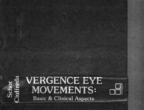 9780409950328: Vergence Eye Movements: Basic and Clinical Aspects