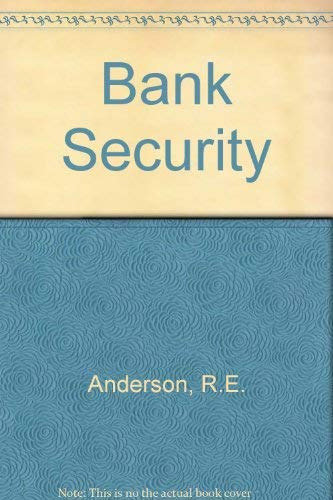 9780409950380: Bank Security
