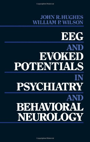 9780409950625: Eeg and Evoked Potentials in Psychiatry and Behavioral Neurology