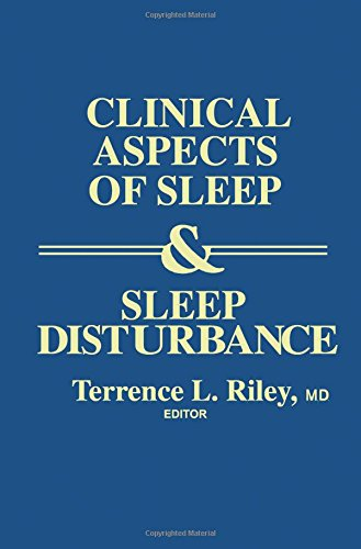 Clinical Aspects of Sleep & Sleep Disturbance: Riley, Terrence L. [Editor]