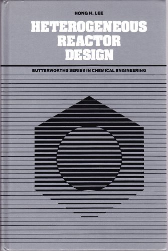 9780409950731: Heterogeneous Reactor Design (Butterworth's Series in Chemical Engineering)