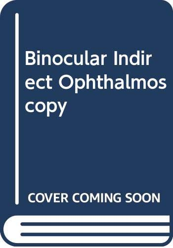 9780409951691: Binocular Indirect Ophthalmoscopy