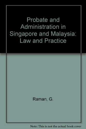 9780409996029: Probate and Administration in Singapore and Malaysia: Law and Practice