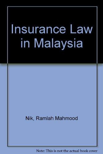 9780409996159: Insurance Law in Malaysia