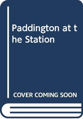9780411375065: Paddington at the Station
