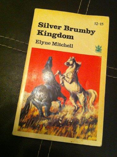 9780411807108: Silver Brumby Kingdom