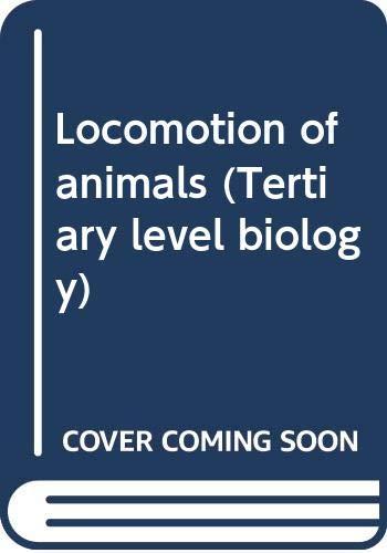 9780412000010: Locomotion of animals (Tertiary level biology)