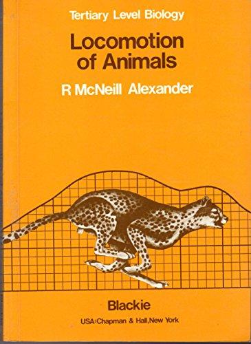 9780412000119: Locomotion of Animals (Tertiary Level Biology)