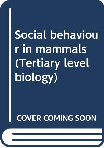 9780412001116: Social behaviour in mammals (Tertiary level biology)