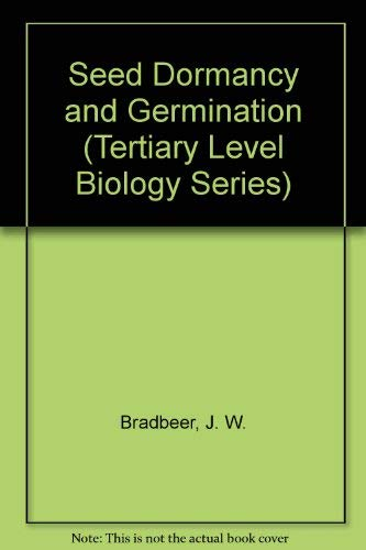 9780412006210: Seed Dormancy and Germination (Tertiary Level Biology Series)