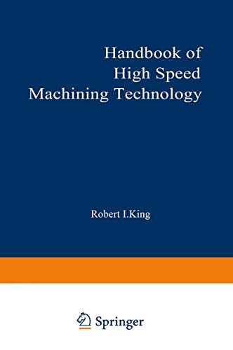 9780412008115: Handbook of High-Speed Machining Technology (Chapman and Hall Advanced Industrial Technology Series)