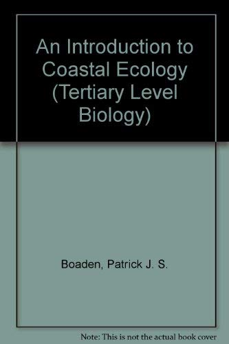 9780412010316: An Introduction to Coastal Ecology (Tertiary Level Biology)