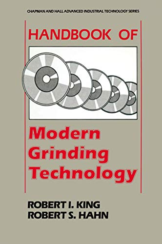 9780412010811: Handbook of Modern Grinding Technology (Chapman and Hall Advanced Industrial Technology Series)