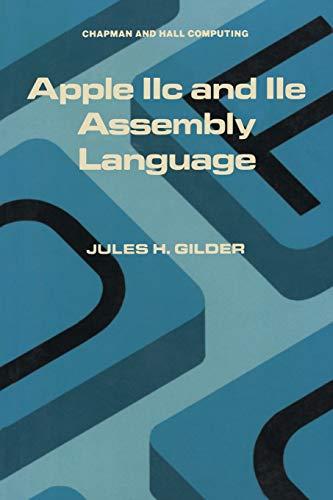 9780412011214: Apple IIC and IIE Assembly Language