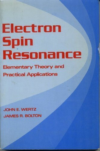 9780412011610: Electron Spin Resonance:Elementary Theory and Practical Applications