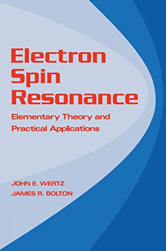 9780412011818: Electron Spin Resonance: Elementary Theory and Practical Applications