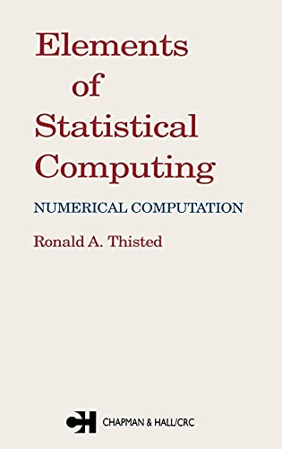 Elements of Statistical Computing: Thisted, Ronald A.