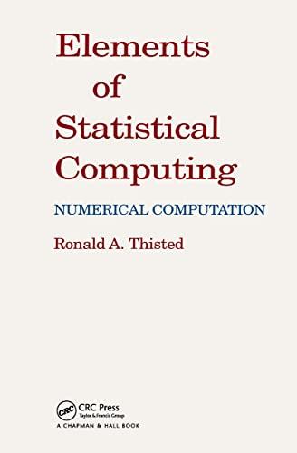 9780412013713: Elements of Statistical Computing: NUMERICAL COMPUTATION