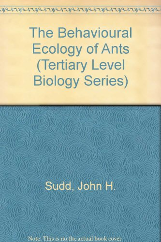 9780412015618: The Behavioural Ecology of Ants (Tertiary Level Biology Series)
