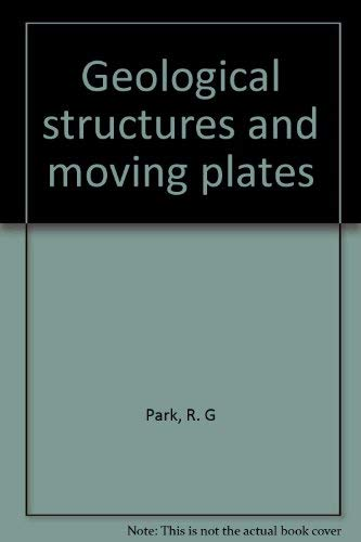 9780412016219: Geological Structures and Moving Plates