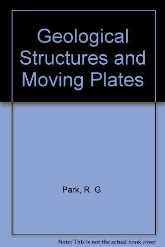 9780412016318: Geological Structures and Moving Plates