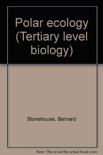 9780412017018: Polar ecology (Tertiary level biology)