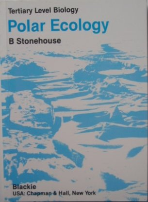 9780412017117: Polar Ecology (Tertiary Level Biology)