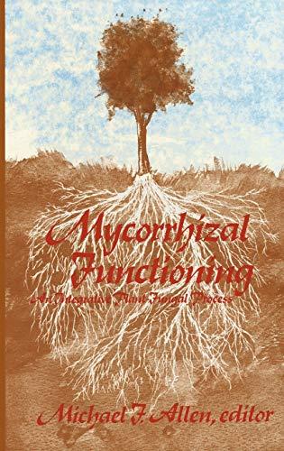 9780412018916: Mycorrhizal Functioning: An Integrative Plant-Fungal Process