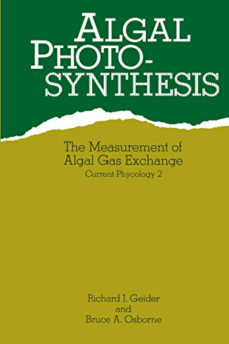 9780412023514: Algal Photosynthesis: The Measurement of Algal Gas Exchange (Current phycology series)
