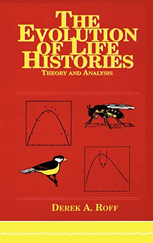 9780412023811: Evolution Of Life Histories: Theory and Analysis