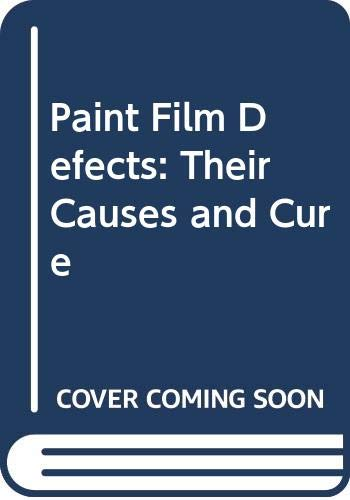 9780412024405: Paint Film Defects: Their Causes and Cure