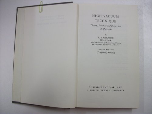 9780412025204: High vacuum technique: Theory, practice and properties of materials (High vacuum series)