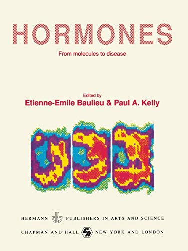9780412027918: Hormones: From molecules to disease