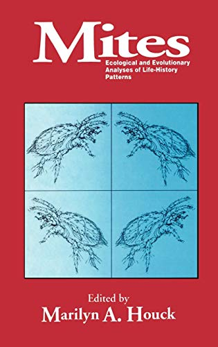 Mites: Ecological and Evolutionary Analyses of Life-History Patterns: Houck, Marilyn A.