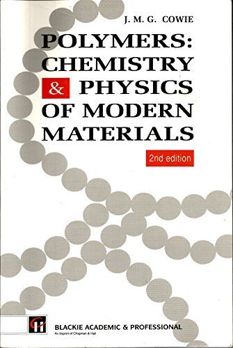 9780412031212: Polymers: Chemistry and Physics of Modern Materials