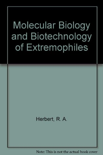 9780412032417: Molecular Biology and Biotechnology of Extremophiles