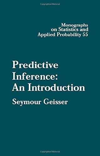 9780412034718: Predictive Inference (Chapman & Hall/CRC Monographs on Statistics & Applied Probability)