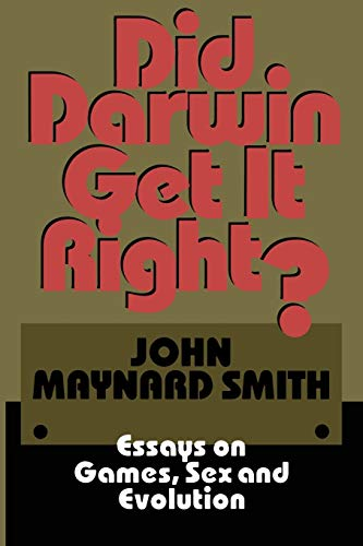 9780412038211: Did Darwin Get It Right?: Essays on Games, Sex and Evolution