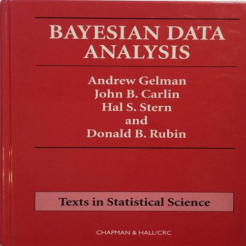 9780412039911: Bayesian Data Analysis (Chapman & Hall/CRC Texts in Statistical Science)
