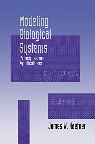 9780412042010: Modeling Biological Systems: Principles and Applications (Equations and Their Applications; 32)