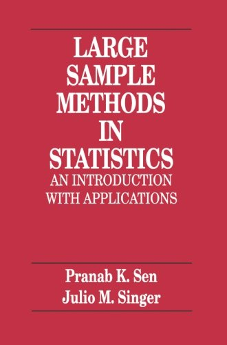 9780412042218: Large Sample Methods in Statistics: An Introduction with Applications (Chapman & Hall/CRC Texts in Statistical Science)