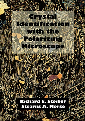 9780412048319: Crystal Identification with the Polarizing Microscope