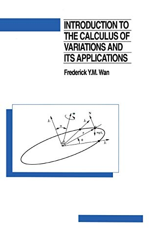 9780412051418: Introduction to the calculus of variations and its applications (Chapman & Hall Mathematics Series)