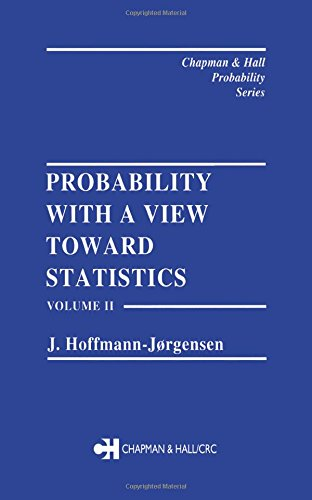 9780412052316: 002: Probability With a View Towards Statistics, Volume II: Volume 2 (Chapman & Hall/CRC Probability Series)