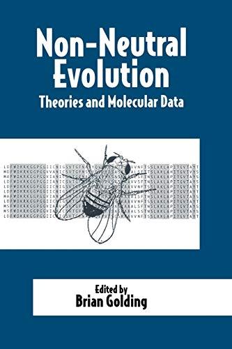 9780412053917: Non-Neutral Evolution: Theories and Molecular Data