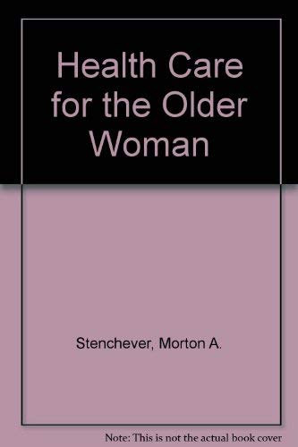 9780412054013: Health Care for the Older Woman