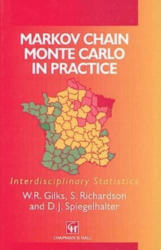 9780412055515: Markov Chain Monte Carlo in Practice (Chapman & Hall/CRC Interdisciplinary Statistics)