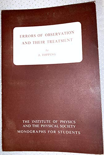 Errors of Observation and their Treatment. Third edition.: Topping, J
